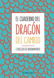CUADERNO DEL DRAGON DEL CAMBIO, EL - EJERCICIOS DE ENTRENAMIENTO