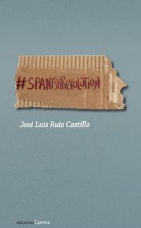 Spanish Revolution - Jose Luis Ruiz Castillo
