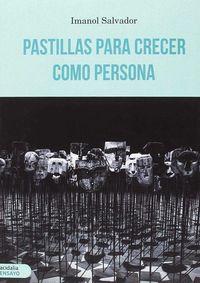 PASTILLAS PARA CRECER COMO PERSONA