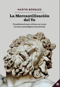 MERCANTILIZACION DEL YO, LA