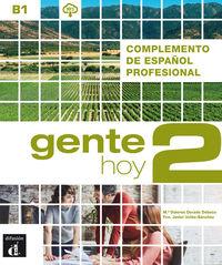 GENTE HOY COMPLETO (B1) - ESPAÑOL PROFESIONAL (1TRIM 2020)