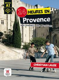 24 HEURES EN PROVENCE (A1)
