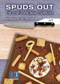 SPUDS OUT - THE CHEF COOK SPAIN COLLECTION 1