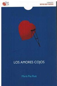 Los amores cojos - Maria Paz Ruiz