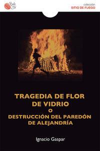 tragedia de flor de vida - Ignacio Gaspar