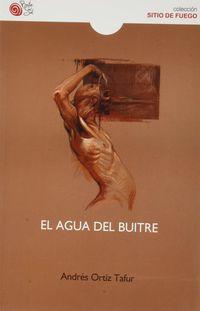 El agua del buitre - Andres Ortiz Tafur