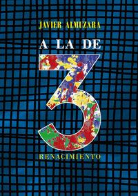 A La De Tres - Javier Almuzara