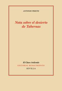 Nota Sobre El Desierto De Tabernas - Seguido De Nota Sobre La Visita De Franciscus Sanctius A Garcilaso - Antonio Prieto