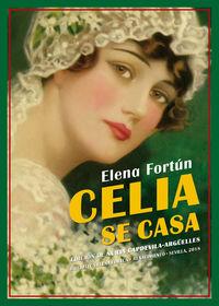 Celia Se Casa (cuenta Mila) - Elena Fortun