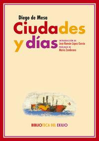 Ciudades Y Dias - Diego De Mesa