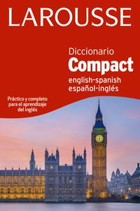 Diccionario Compact English / Spanish - Español / Ingles - Aa. Vv.