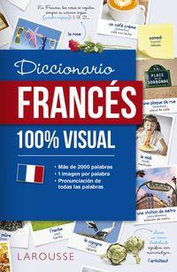 diccionario de frances 100% visual - Aa. Vv.
