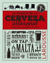 El mundo de la cerveza artesanal - Sergi Freixes Castrelo / Albert Punsola / Sergi Freixes (il. )