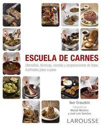 Escuela De Carnes - Iker Erauzkin Cañada / Jaume Farres Obach (il. )