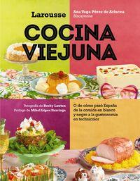 Cocina Viejuna - Ana Vega Perez De Arlucea