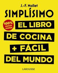 SIMPLISIMO - EL LIBRO DE COCINA + FACIL DEL MUNDO - 100% RECETAS NUEVAS