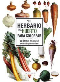 Mi Herbario Del Huerto Para Colorear - Aa. Vv.