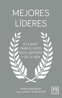 Mejores Lideres - Pedro Diaz Ridao