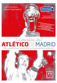 leyendas del atletico de madrid - Nacho Montero Torreadrado / Miguel Angel Guijarro Camacho