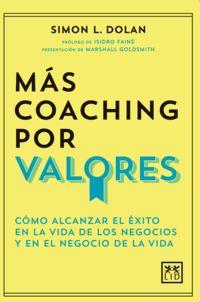 Mas Coaching Por Valores - Simon L. Dolan