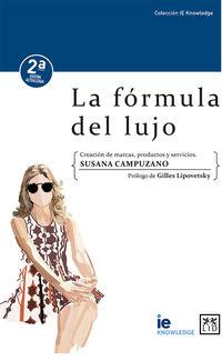 (2 ED) FORMULA DEL LUJO, LA