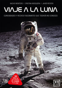viaje a la luna - Javier Reyero / Cristina Mosquera