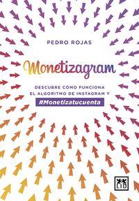 Monetizagram - Pedro Rojas Aguado