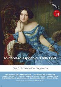 (3 ED) NOBLEZA ESPAÑOLA, LA (1870-1953)
