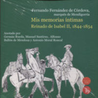 MIS MEMORIAS INTIMAS - REINADO DE ISABEL II (1844-1854)