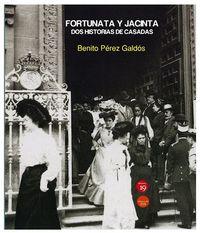 FORTUNATA Y JACINTA - DOS HISTORIA DE CASADAS