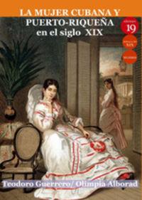 MUJER CUBANA Y PUERTO-RIQUEUA EN EL SIGLO XIX