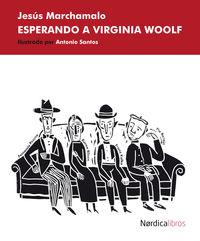 Esperando A Virginia Woolf - Jesus Marchamalo