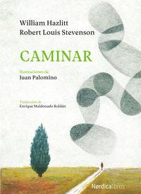 Caminar - Robert Louis Stevenson