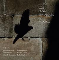 Los paisajes españoles de picasso - Cecilia Orueta Carvallo