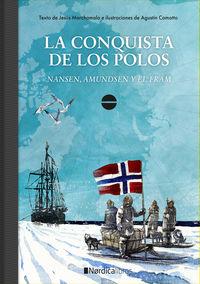 Conquista De Los Polos, La - Nansen, Admunsen Y El Fram - Jesus Marchamalo