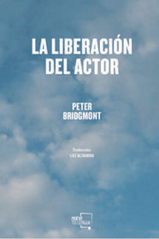 La liberacion del actor - Peter Bridgmont
