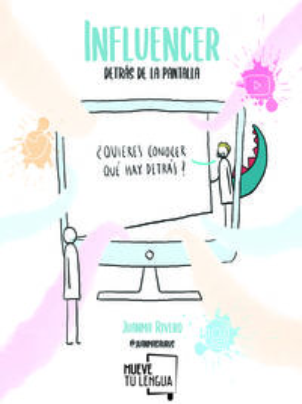 INFLUENCER, DETRAS DE LA PANTALLA