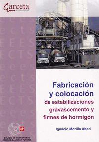 FABRICACION Y COLOCACION DE ESTABILIZACIONES GRAVASCEMENTO Y FIRMES
