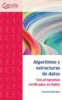 Algoritmos Y Estructuras De Datos Con Programas Verificados En Dafny - Ricardo Peua Mari