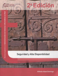 (2 ED) GS - SEGURIDAD Y ALTA DISPONIBILIDAD