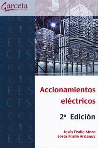 (2 Ed) Accionamientos Electricos - Jesus Fraile Mora / Jesus Fraile Ardanuy