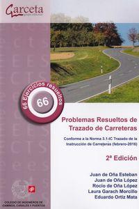 (2 Ed) Problemas Resueltos De Trazado De Carreteras - JUAN DE OÑA ESTEBAN / Juan De Oña Lopez
