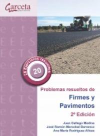 (2 ED) PROBLEMAS RESUELTOS DE FIRMES Y PAVIMENTOS