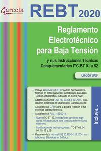 REBT 2020 - REGLAMENTO ELECTROTECNICO PARA BAJA TENSION Y SUS INSTRUCCIONES TECNICAS COMPLEMENTARIAS ITC-BT 01 A 52