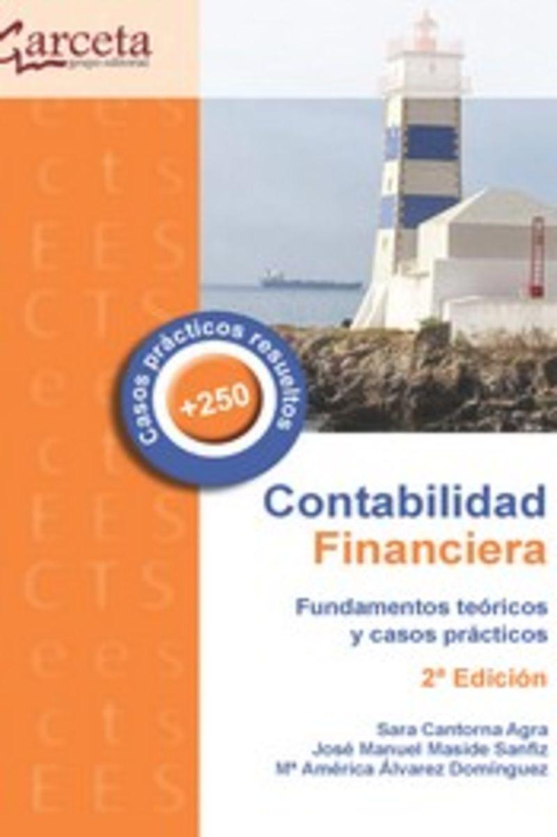 (2 ED) CONTABILIDAD FINANCIERA - FUNDAMENTOS TEORICOS Y CASOS PRACTICOS