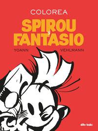Colorea Spirou Y Fantasio - Yoann / Vehlmann