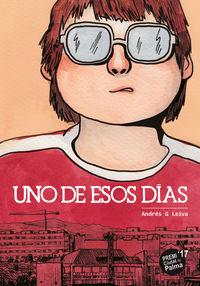 uno de esos dias - Andres G. Leiva