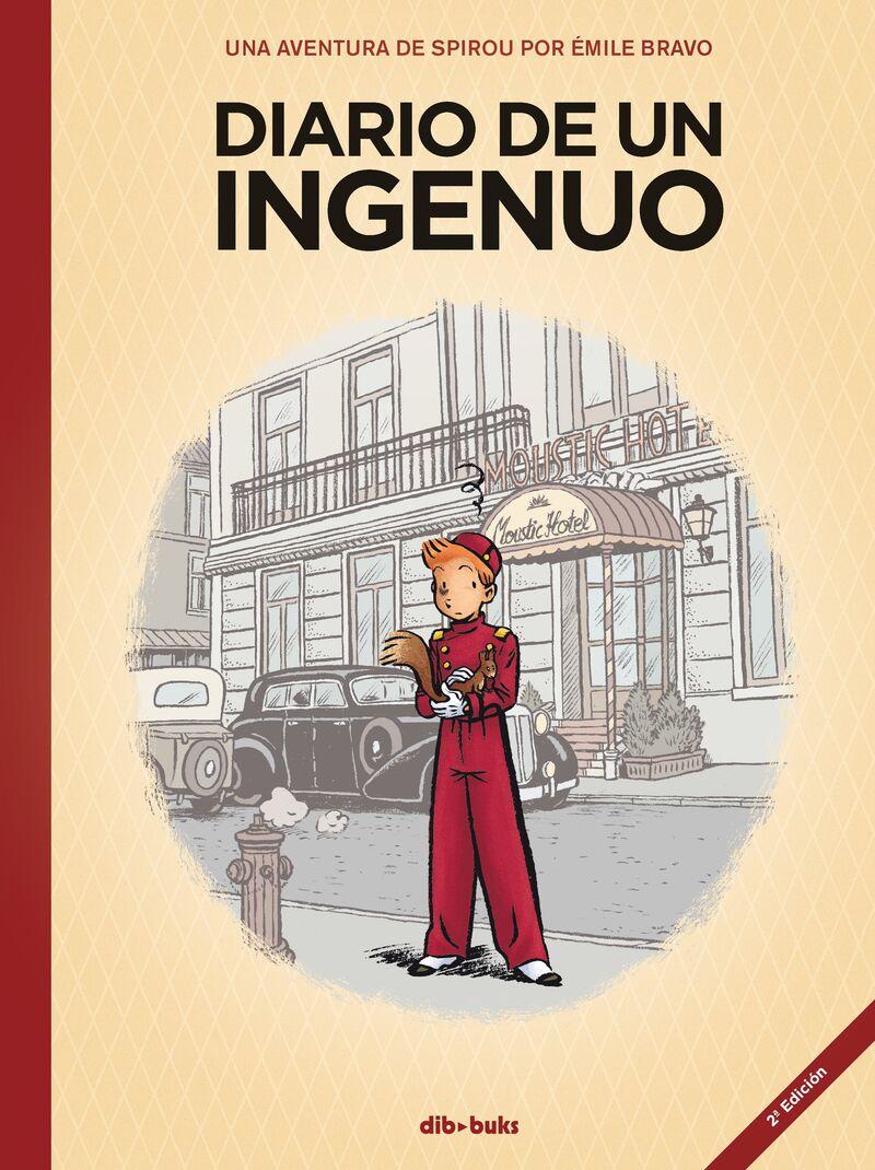 Spirou - Diario De Un Ingenuo - Emile Bravo