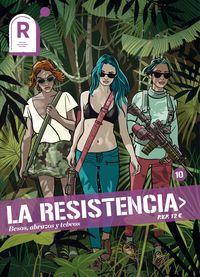 RESISTENCIA, LA 10 - BESOS, ABRAZOS Y TEBEOS