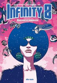 Infinity 8 4 - Guerrilla Simbolica - Martin Trystram / Lewis Trondheim / Kris